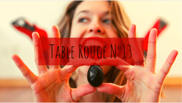 Table rouge 13 Mme L'Ovary